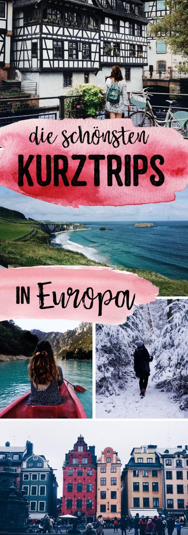 Die schönsten Kurztrips in Europa | tolle Orte für kleine Auszeiten