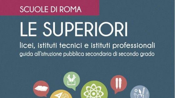 Il libro Le Superiori - Scuole di Roma di Luisa Arezzo offre 230 schede con una descrizione completa di ogni istituto. Uno strumento in più per