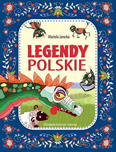 Legendy polskie by Mariola Jarocka http://www.amazon.co.uk/dp/8328006790/ref=cm_sw_r_pi_dp_jU8Gwb08ZZE8C