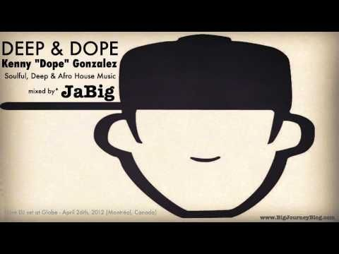 "Masters at Work's Kenny ""Dope"" Gonzalez Best of House Music Playlist DJ Mix by JaBig"