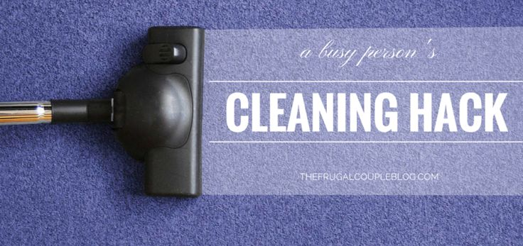 A busy person's cleaning hacks !