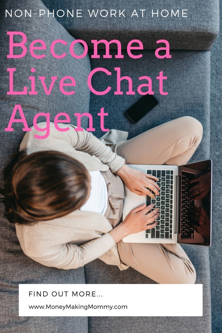 Want a non phone work at home home job? How about becoming a home based online chat agent? Get all the details.