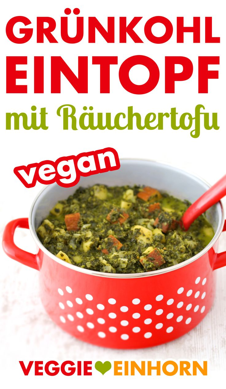 Deftiger veganer Grünkohleintopf ▶ Vegetarischer Grünkohl Eintopf mit Räuchertofu ▶ Ohne Fleisch