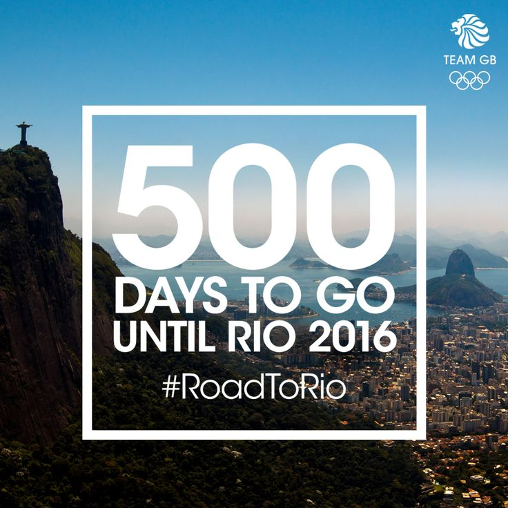 Only 500 days to until the Rio 2016 Olympic Games.