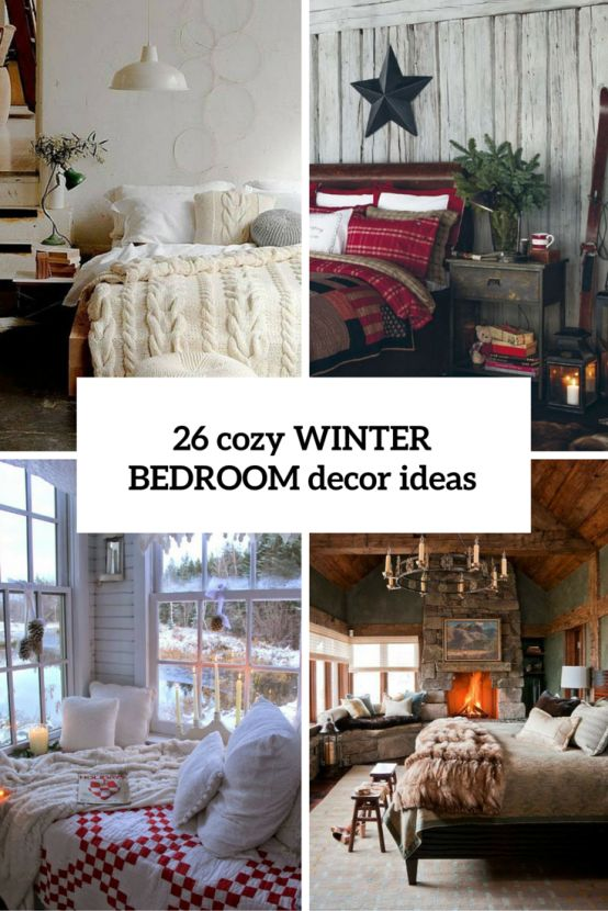 26 Coziest Winter Bedroom Decor Ideas To Get Inspired