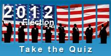 2012 Election Quiz- very cool and helpful to see who you agree with most! easy way to research who to vote so everyone does vote