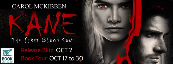 CELTICLADY'S REVIEWS: Kane The First Blood Son by Carol Book Tour Releas...