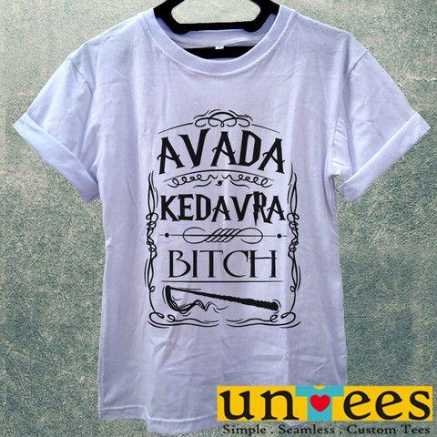 Low Price Women's Adult T-Shirt - Avada Kedavra Bitch Harry Potter des – untees