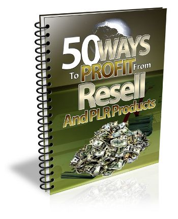 50 ways to profit from PLR. leave comment if you want to buy.