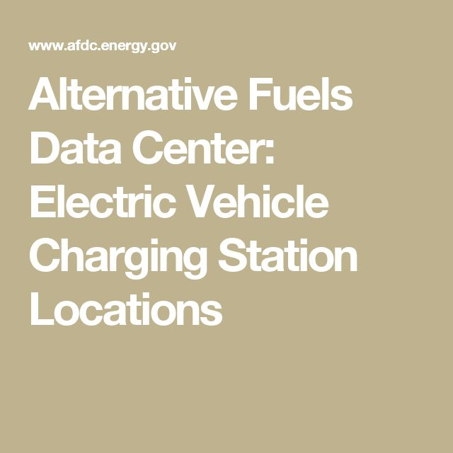 Alternative Fuels Data Center: Electric Vehicle Charging Station Locations