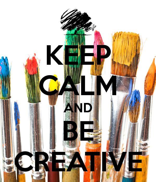 Mantieni la calma e si creativo