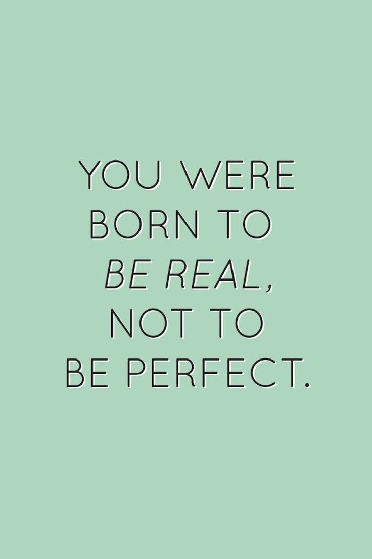 Be perfectly imperfect instead.