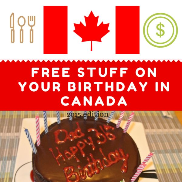Free stuff on your birthday in Canada