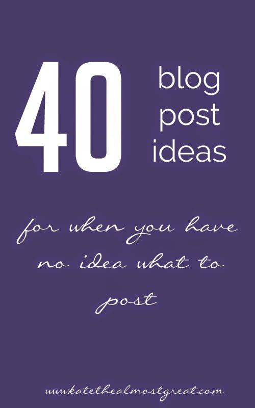 kate the almost great blog post ideas