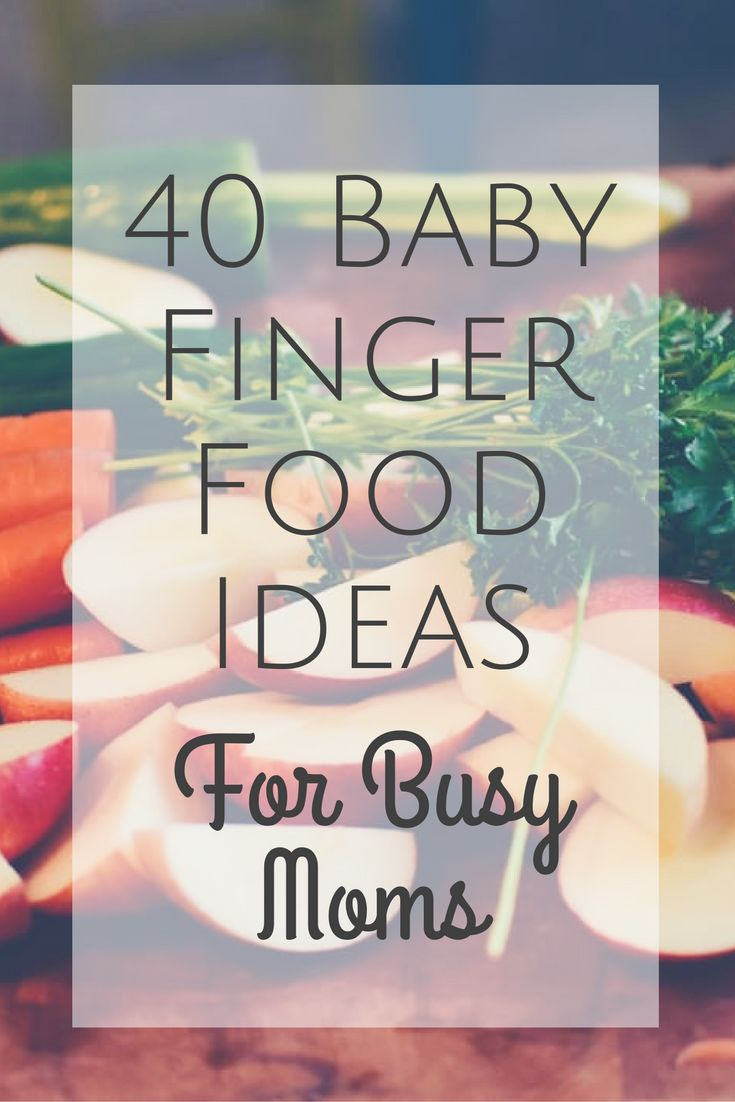 40 Baby Finger Food Ideas for Busy Moms-- These foods are easy to prepare, inexpensive, and a big hit with little ones! Try out these easy tricks for serving healthy food to your baby or toddler.