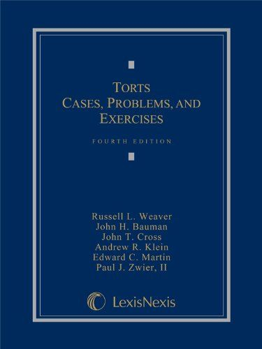"Torts: Cases, Problems, and Exercises. Creators: Russell L. Weaver, John T. Cross, II Paul J. Zwier, Andrew R. Klein, Edward C. Martin, John H. Bauman. Length: 1050 pages. The problems are designed to help students learn doctrine, to illuminate trends in the law, and to ultimately produce better learning. Edition: 4. A secondary goal was to include a ""skills"" component, with problems that place students in situations that they are likely to encounter in practice to encourage..."