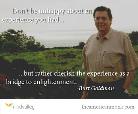 From the one and only Burt Goldman - I love his way of inspiring people.