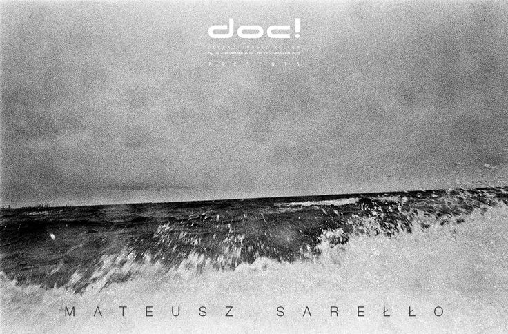 doc! photo magazine presents: Mateusz Sarello - SWELL; doc! #18, pp. 187-199