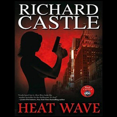 56 best bookishness i have been up to images on pinterest heat wave by richard castle narrated by johnny heller 1 in the nikki fandeluxe Gallery