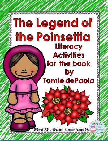 The Legend of the Poinsettia. Literacy activities for the book by Tomie dePaola. Perfect for a Christmas in Mexico unit. Navidad.