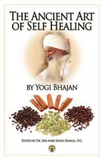 KRI Corner: The Ancient Art of Self-Healing   3HO Kundalini Yoga - A Healthy, Happy, Holy Way of Life