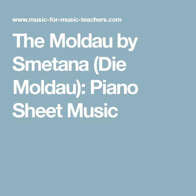 The Moldau by Smetana (Die Moldau): Piano Sheet Music