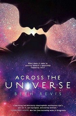 Across the Universe Series By: Beth Revis