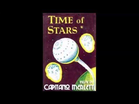 "Capitano Merletti - ""Time of Stars"" - Garage Records"