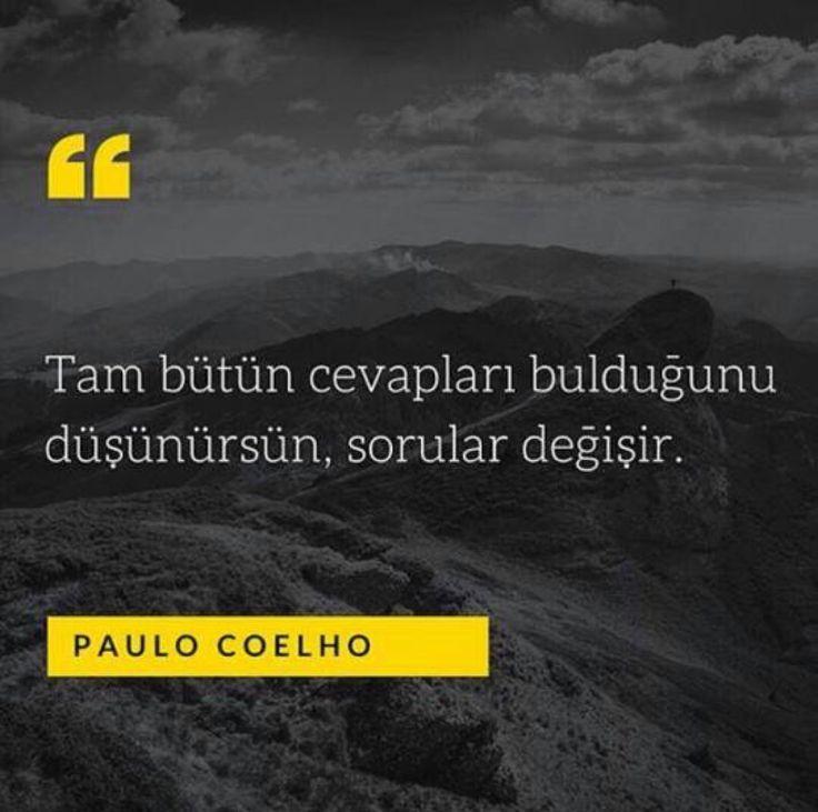 Tam bütün cevapları bulduğunu düşünürsün, sorular değişir.  - Paulo Coelho  #sözler #anlamlısözler #güzelsözler #manalısözler #özlüsözler #alıntı #alıntılar #alıntıdır #alıntısözler