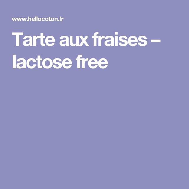 Tarte aux fraises – lactose free