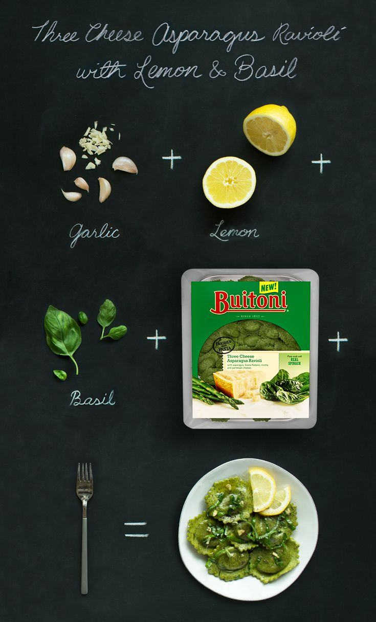 For meal that is as simple as it is vibrant, try our Asparagus Three Cheese Ravioli with Lemon & Basil. First, whisk oil, lemon juice, lemon peel, garlic and salt together. Prepare Buitoni Three Cheese Asparagus Ravioli, add butter and your combined mixture to the pasta. Garnish with basil and sprinkle with aged parmesan. That's it.