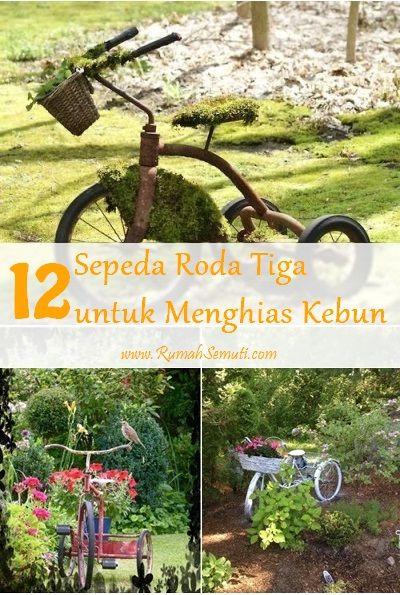 Sepeda Roda Tiga untuk Menghias Kebun (12 Ide)