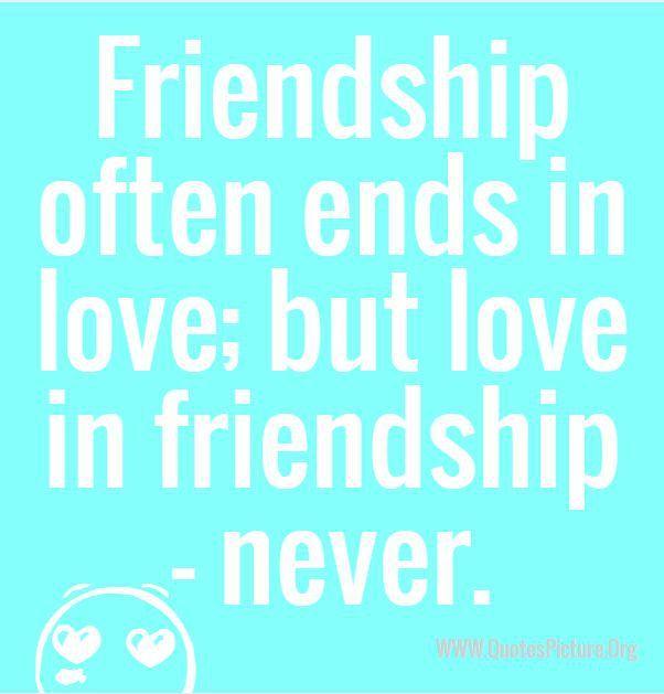 Friendship Often Love Quotes