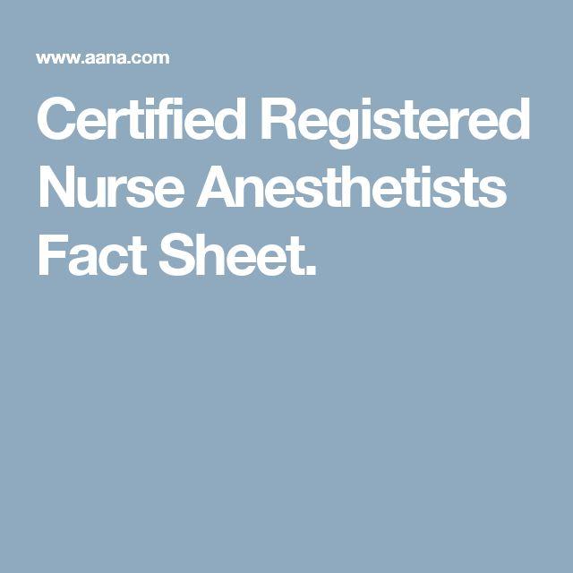 Certified Registered Nurse Anesthetists Fact Sheet.