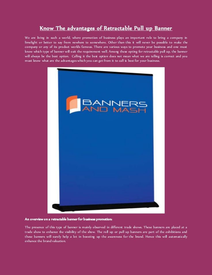 Know The advantages of Retractable Pull up Banner
