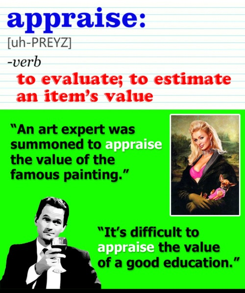 appraise vs. apprise: Steffan Antiques, Vocabulary, Brian, Posts, Wrong Verb