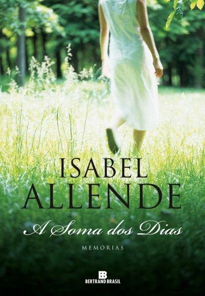 A Soma dos Dias de Isabel Allende. Biografia.
