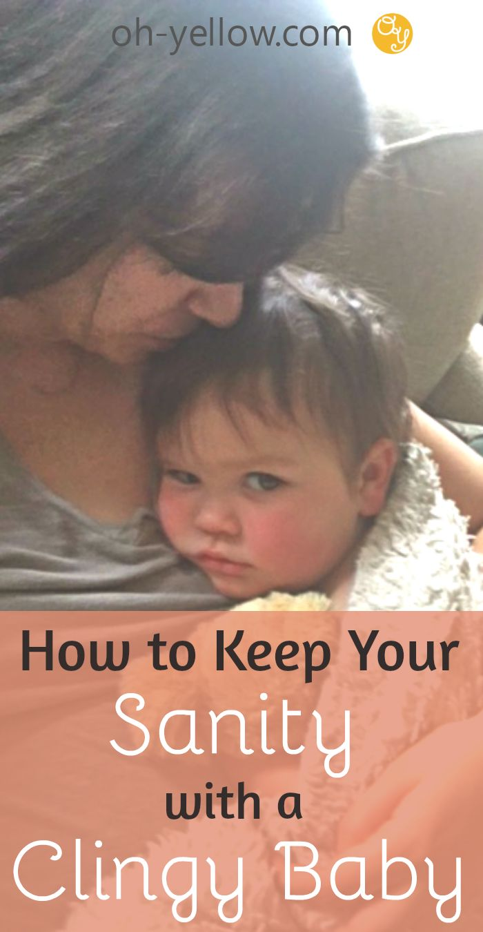 Clingy babies are sweet, but Mama's gotta get stuff done! Here's how to cope and keep your sanity...|| Clingy Baby, Toddler, Separation Anxiety, Tips, Help, High Need