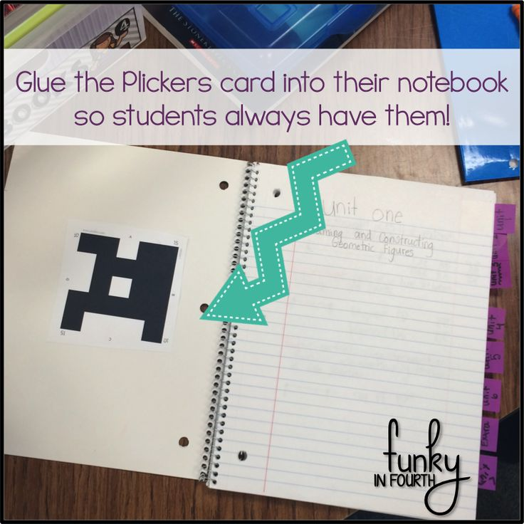 Tips for using Plickers in your classroom - Glue the Plickers cards into students' notebooks so they will always have them!