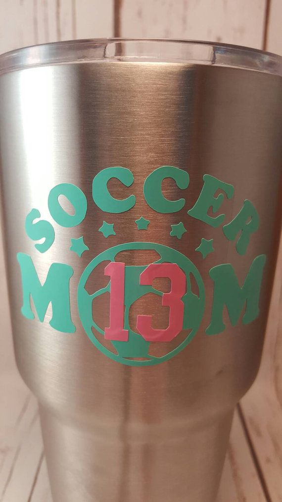 Check out this item in my Etsy shop https://www.etsy.com/listing/455925092/soccer-mom-yeti-cup-decal-customizable