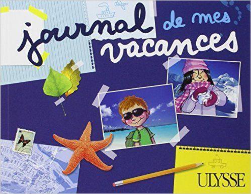 JOURNAL DE MES VACANCES: Amazon.ca: MARC BERGER, PASCAL BIET: Books