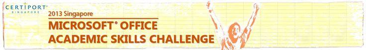 2013 Singapore Microsoft Office Academic Skills Challenge