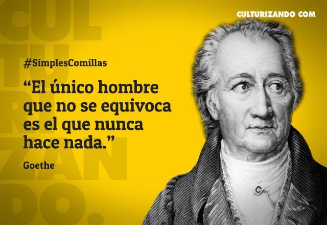 Grandes frases de Goethe - culturizando.com   Alimenta tu Mente