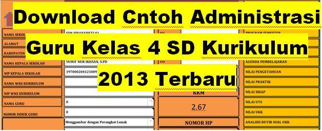 Download Contoh Administrasi Guru Kelas 4 SD Kurikulum 2013 Terbaru - Administrasi Guru Kurikulum 2013