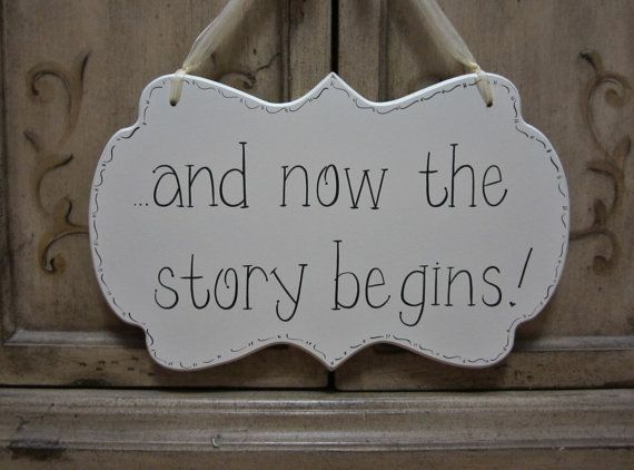"Wedding Sign, Hand Painted Wooden Shabby Chic Flower Girl / Ring Bearer Sign, ""...and now the story begins."""