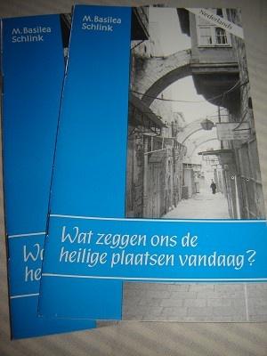 Wat zeggen ons de heilige plaatsen vandaag? / by M. Basilea Schlink / Nederlands / Printed in Israel