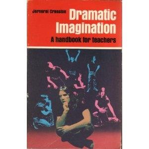 Dramatic imagination: A Handbook for Teachers (Paperback)  http://zokupopmaker.com/amazonimage.php?p=0915580012  0915580012: Teacher Paperback