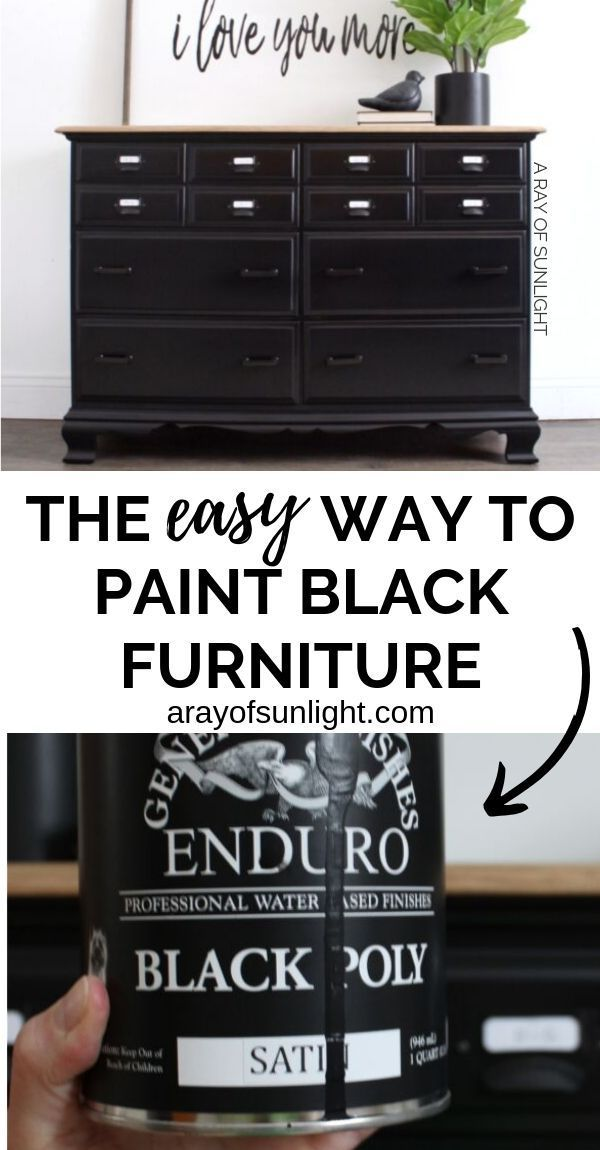 How To Easily Paint Black Furniture One Of The Hardest Colors To Get Perfect Black Painted Furniture Black Furniture Diy Furniture Easy
