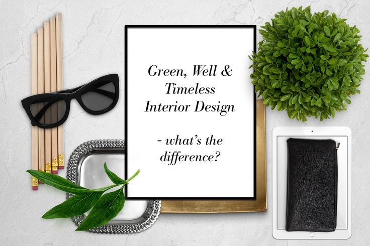 Blog Post: Green, Well & Timeless Interior Design - What's the Difference? Over the last 20 years green building ratings such as LEED (Leadership in Energy and Environmental Design) have become the way developers and corporate institutions have been able to identify themselves as environmentally responsible. Now Wellness is a new trending topic in the realm of certifications. What is the difference and are green and well interiors sustainable?
