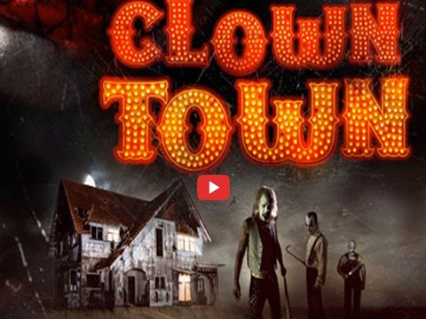 Clowntown - Horror Movie  | Clowntown is Hollywood latest movie, release date30th September 2016 horror movie |